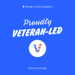 Florida Comfort Systems - Proudly Veteran Led